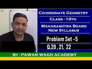 Coordinate Geometry Problem Set 5 Class 10 Maharashtra Board New syllabus