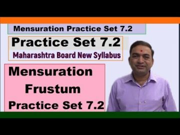Mensuration Practice Set 7.2 Class 10 Maharashtra Board New Syllabus