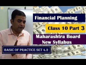 Financial Planning | Basic of Practice Set 4.2 | Class 10th Maharashtra Board New Syllabus Part 3
