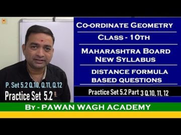Coordinate Geometry Practice Set 5.2 Class 10 Maharashtra Board New Syllabus Part 3