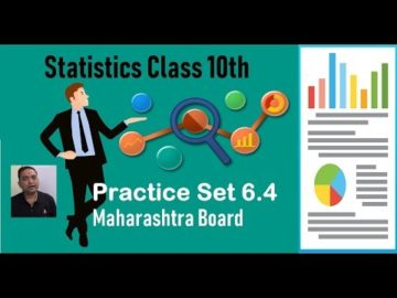 Statistics Practice Set 6.4  Class 10th Maharashtra Board New Syllabus