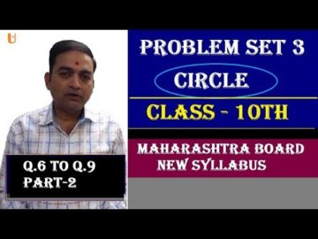 Circle Problem Set 3| Q.6 to Q.9 |Class 10 Maharashtra Board New Syllabus Part 2