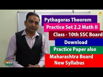 Pythagoras Theorem Class 10th Maharashtra Board New Syllabus Part 4 | Practice Set 2.2