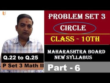 Problem Set 3 | Q.22 to Q.25 | Circle Class 10th Maharashtra Board New Syllabus Part 6