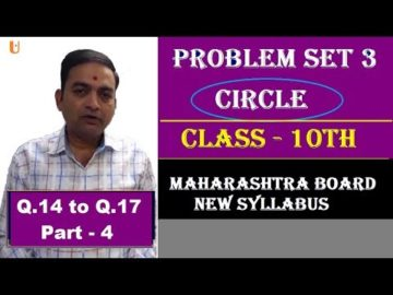 Problem Set 3 | Circle | Q.14 to Q.17 | Class 10th Maharashtra Board New Syllabus