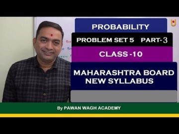 Probability Problem Set 5 Part 3 Class 10 Maharashtra Board New Syllabus