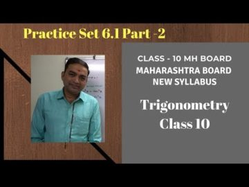 Trigonometry Practice set 6.1 Class 10 Maharashtra Board New Syllabus Part 2