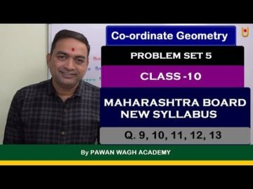 Problem Set 5 Co-ordinate Geometry Class 10th Maharashtra Board New Syllabus