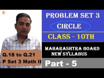 Problem Set 3 | Q.18 to Q.21 | Circle Class 10th Maharashtra Board New Syllabus Part 5