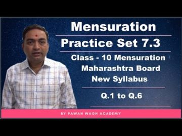 Mensuration Practice Set 7.3 Class 10 Maharashtra Board New Syllabus Part 1