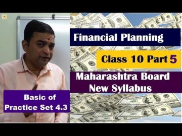 Basic of Practice Set 4.3 Financial Planning Class 10th Maharashtra Board New Syllabus Part 5