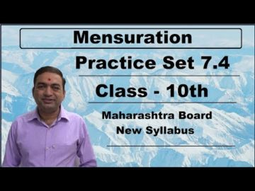 Mensuration Practice Set 7.4 Class 10 Maharashtra Board New Syllabus