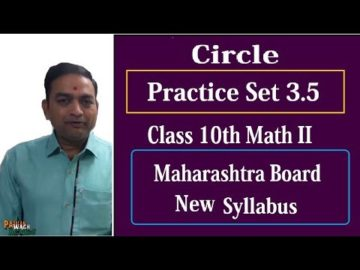 Circle Practice Set 3.5 Class 10th Maharashtra Board New Syllabus Part 8