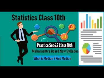 Statistics Practice Set 6.2 Class 10th Maharashtra Board New Syllabus