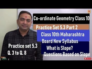 Coordinate Geometry Practice Set 5.3 Class 10 Maharashtra Board New Syllabus Part 2