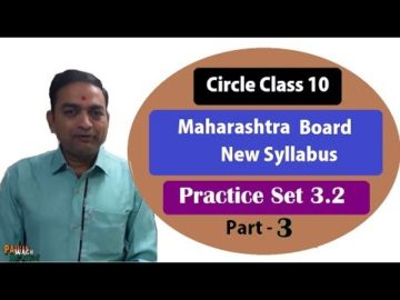Circle Practice Set 3.2 Class 10th Maharashtra Board New Syllabus Part 3