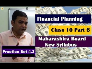 Practice Set 4.3 Financial Planning Class 10th Maharashtra Board New Syllabus Part 6