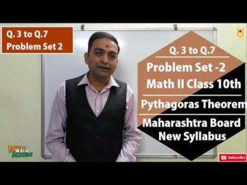 Q.3 to Q.7 Problem Set 2 | Maths II Class 10th Maharashtra Board New Syllabus
