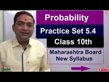 Probability Practice Set 5.4 Class 10 Maharashtra Board New Syllabus