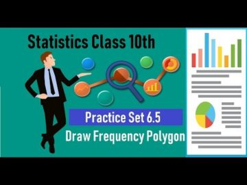 Statistics Practice Set 6.5  Class 10th Maharashtra Board New Syllabus