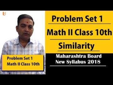 Problem Set 1 Math II | Similarity Class 10th Maharashtra  Board New Syllabus