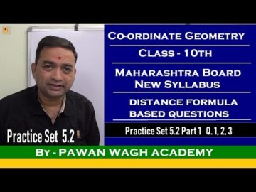 Co-ordinate Geometry Practice Set 5.2 Class 10 Maharashtra Board Part 1